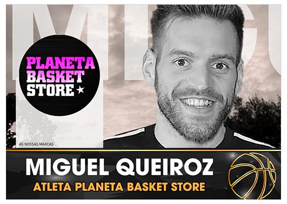 Miguel Queiroz   Atleta Planeta Basket Store